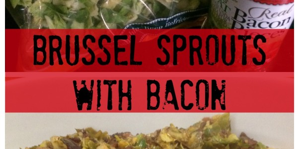 Brussel Spouts with Bacon