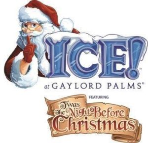 ICE at Gaylord Palms Twas the Night Before Christmas