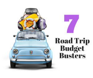 7 Road Trip Budget Busters to Avoid This Summer